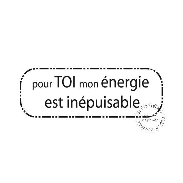 TAMPON POUR TOI MON ENERGIE EST INEPUISABLE par Lymatry