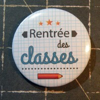 BADGE 3.8 cm - RENTREE DES CLASSES par Lily Fairy