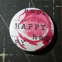 BADGE 3.8 cm - HAPPY HAPPY par Lily Fairy