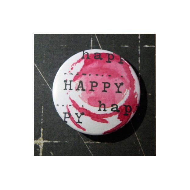 BADGE 3.8 cm - HAPPY HAPPY par Lily Fairy
