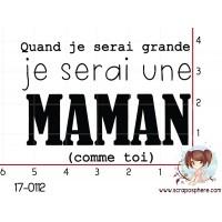 TAMPON QUAND JE SERAI GRAND (maman) par Nad Mathieu