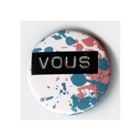 BADGE 3.8 cm - VOUS BLEU et ROSE par Victor